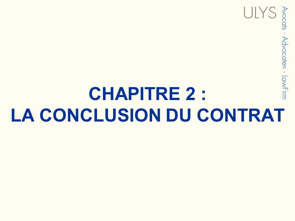 CHAPITRE 2 : LA CONCLUSION DU CONTRAT
