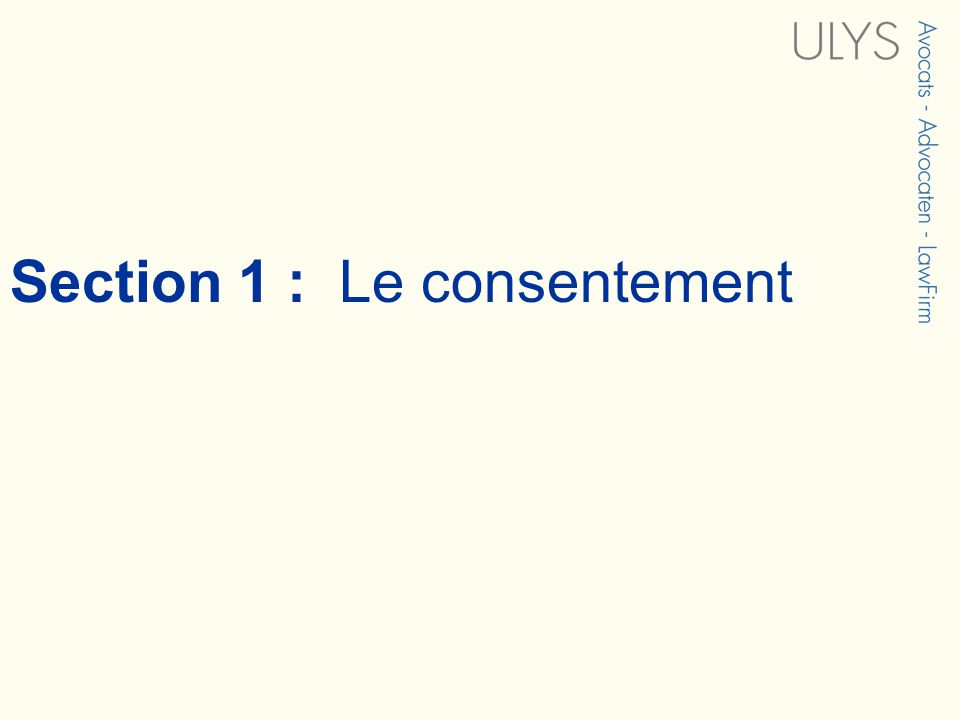 Section 1 : Le consentement