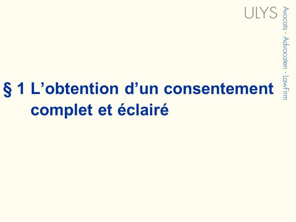 § 1 Lobtention dun consentement complet et éclairé