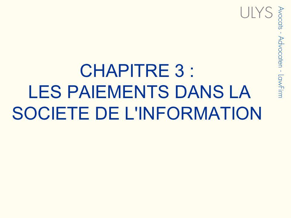 CHAPITRE 3 : LES PAIEMENTS DANS LA SOCIETE DE L INFORMATION