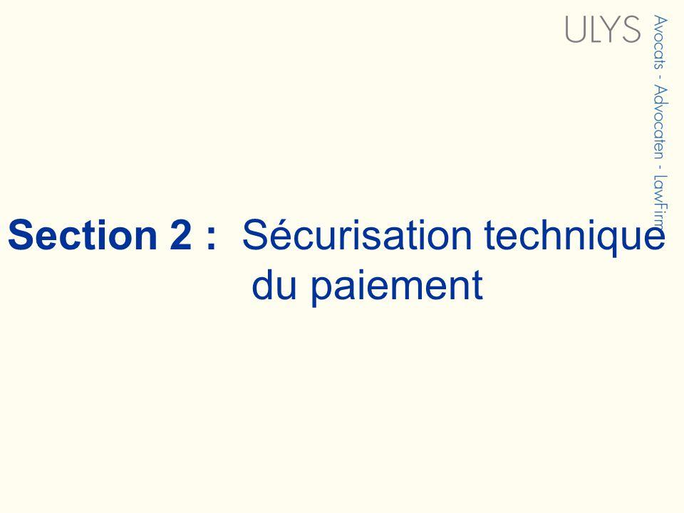 Section 2 : Sécurisation technique du paiement