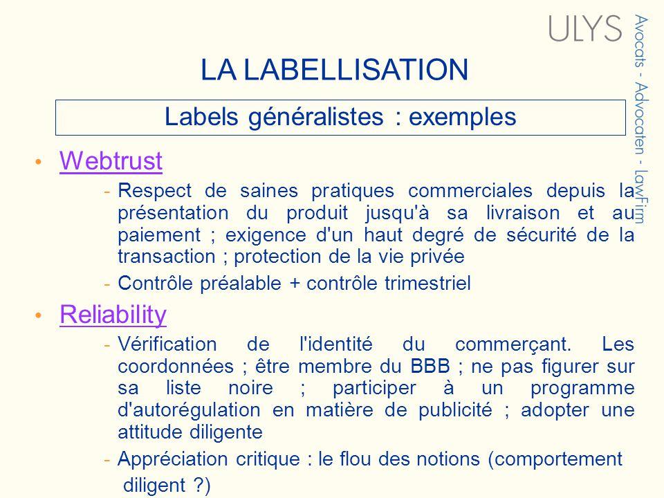 3 TITRE Labels généralistes : exemples Webtrust -Respect de saines pratiques commerciales depuis la présentation du produit jusqu'à sa livraison et au
