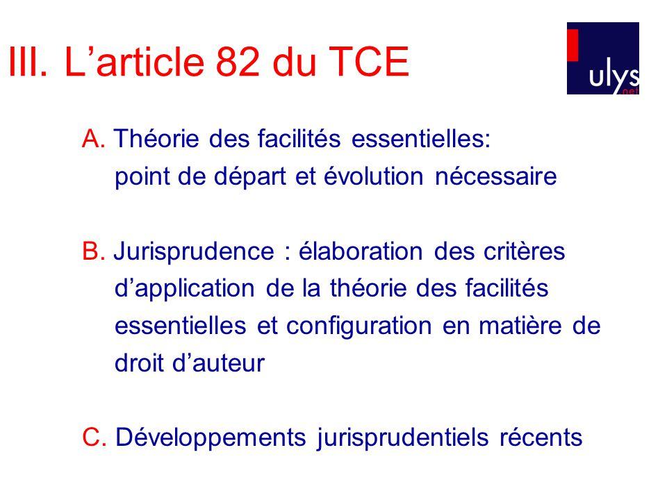 III. Larticle 82 du TCE A.