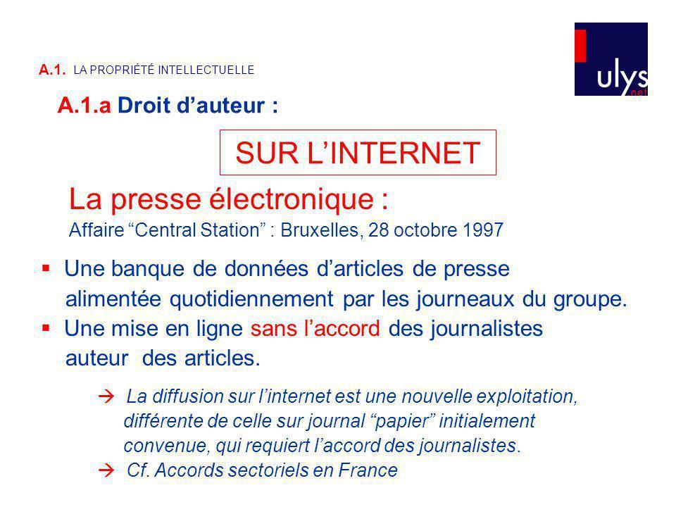 SUR LINTERNET La presse électronique : Affaire Central Station : Bruxelles, 28 octobre 1997 Une banque de données darticles de presse alimentée quotidiennement par les journeaux du groupe.