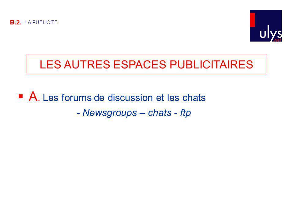 LES AUTRES ESPACES PUBLICITAIRES B.2.LA PUBLICITE A.