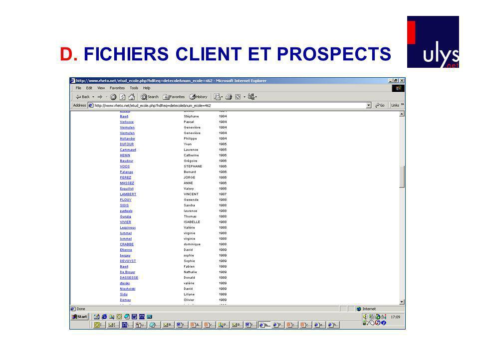 D. FICHIERS CLIENT ET PROSPECTS
