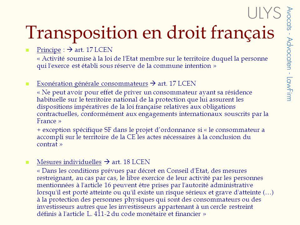 Transposition en droit français Principe : art.