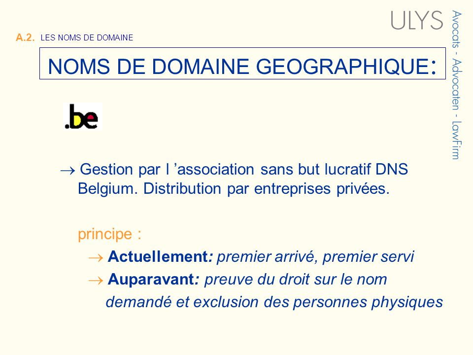 Gestion par l association sans but lucratif DNS Belgium.