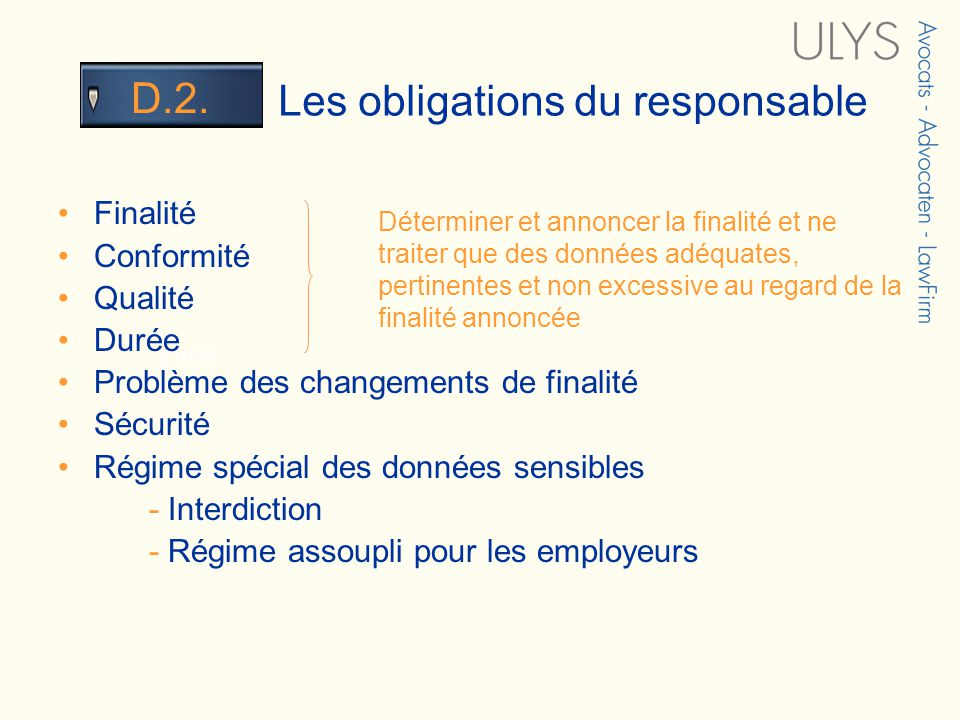 3 TITRE Les obligations du responsable D.2.