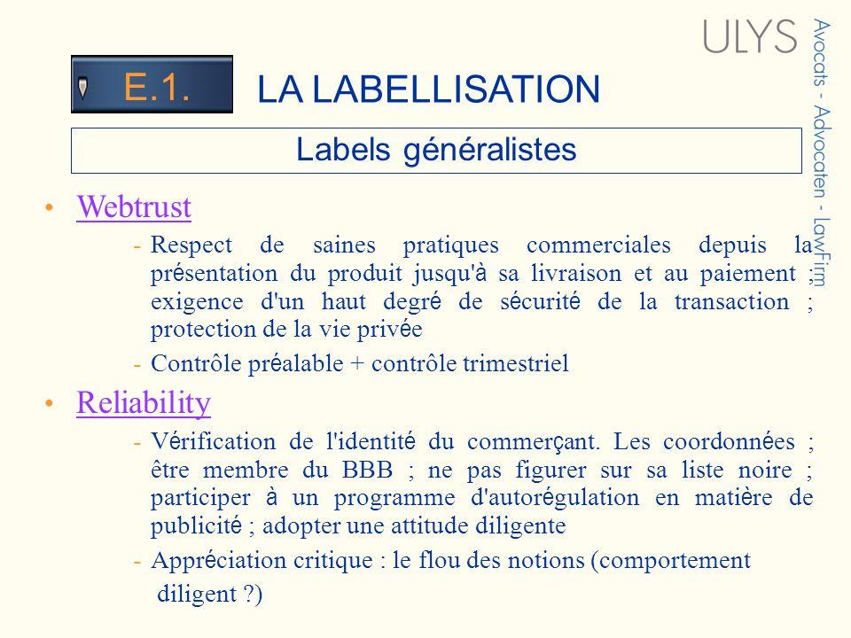 3 TITRE Labels généralistes Webtrust -Respect de saines pratiques commerciales depuis la pr é sentation du produit jusqu' à sa livraison et au paiemen