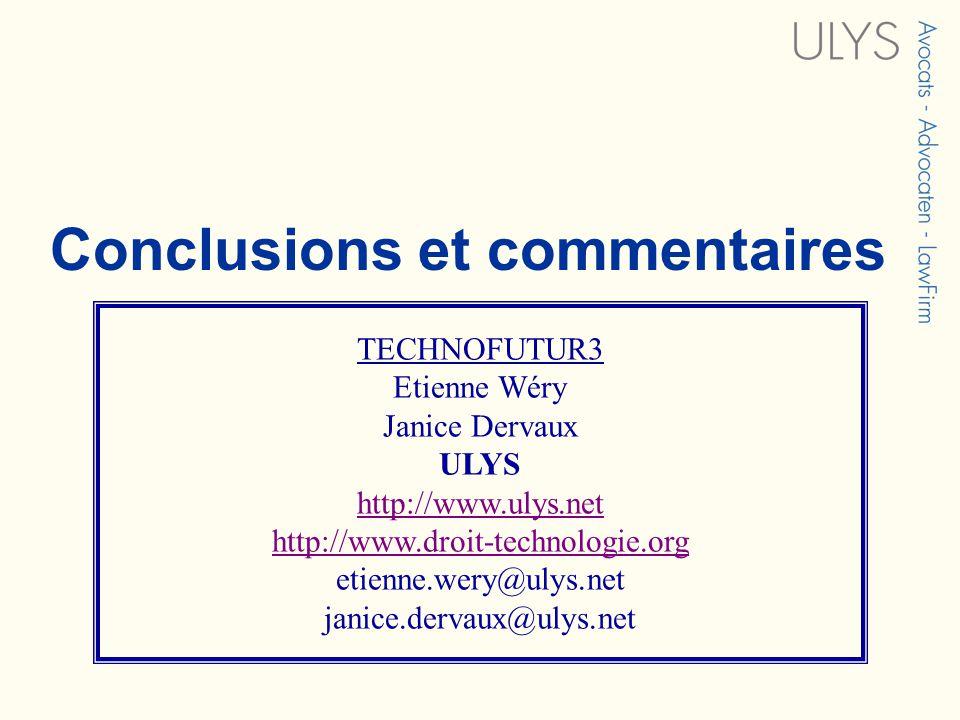 3 TITRE TECHNOFUTUR3 Etienne Wéry Janice Dervaux ULYS http://www.ulys.net http://www.droit-technologie.org etienne.wery@ulys.net janice.dervaux@ulys.n