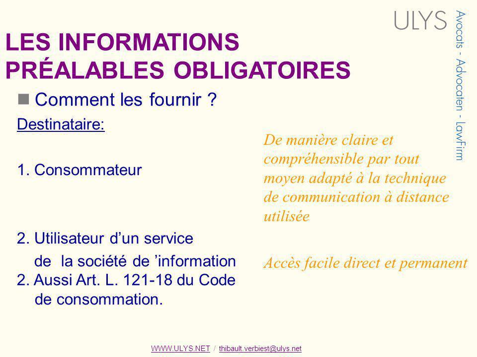 WWW.ULYS.NET / thibault.verbiest@ulys.netWWW.ULYS.NETthibault.verbiest@ulys.net Comment les fournir .