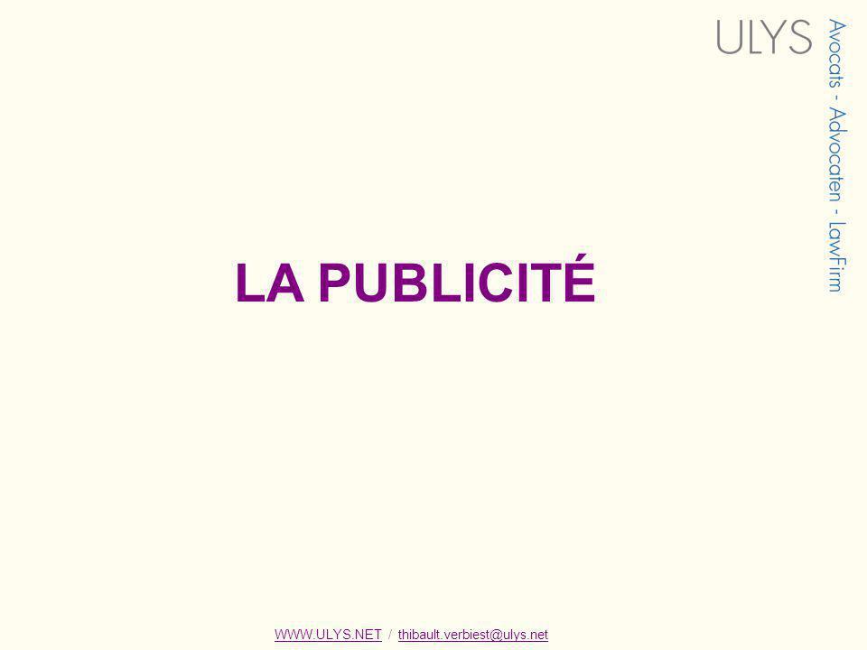 LA PUBLICITÉ WWW.ULYS.NET / thibault.verbiest@ulys.netWWW.ULYS.NETthibault.verbiest@ulys.net