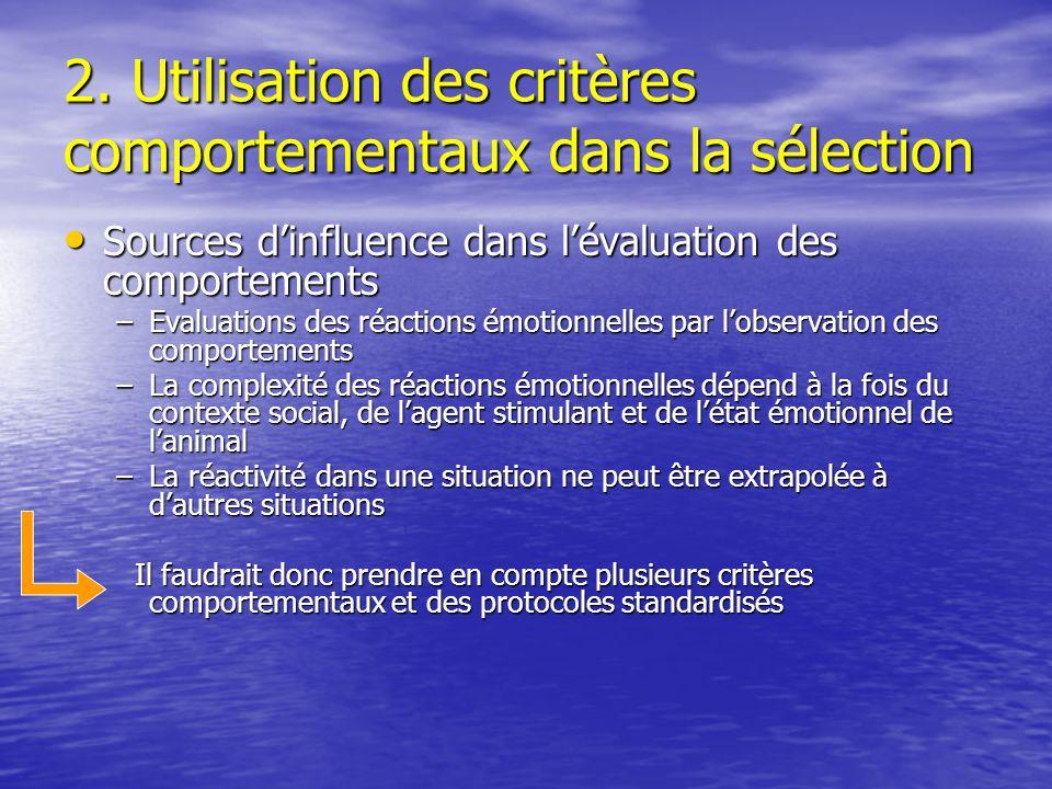 2. Utilisation des critères comportementaux dans la sélection Sources dinfluence dans lévaluation des comportements Sources dinfluence dans lévaluatio