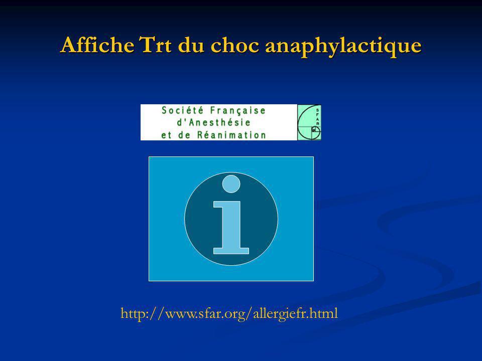 Affiche Trt du choc anaphylactique http://www.sfar.org/allergiefr.html