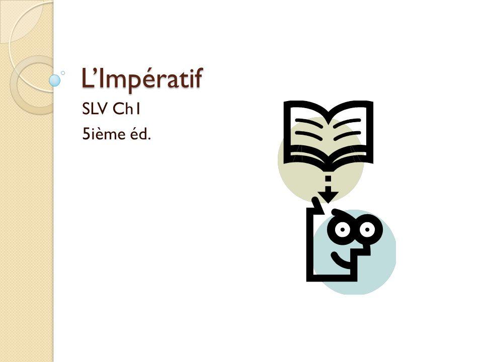 LImpératif SLV Ch1 5ième éd.
