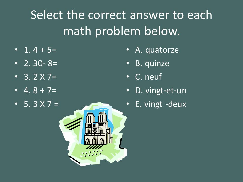 Select the correct answer to each math problem below.