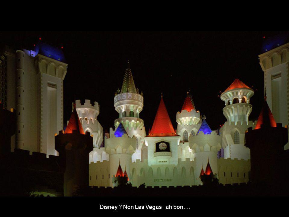 Disney ? Non Las Vegas ah bon….