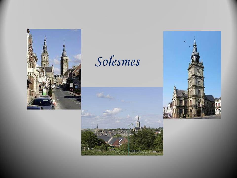 Deux petites villes de la région « Pas de calais » Solesmes et Cateau Cambrésis