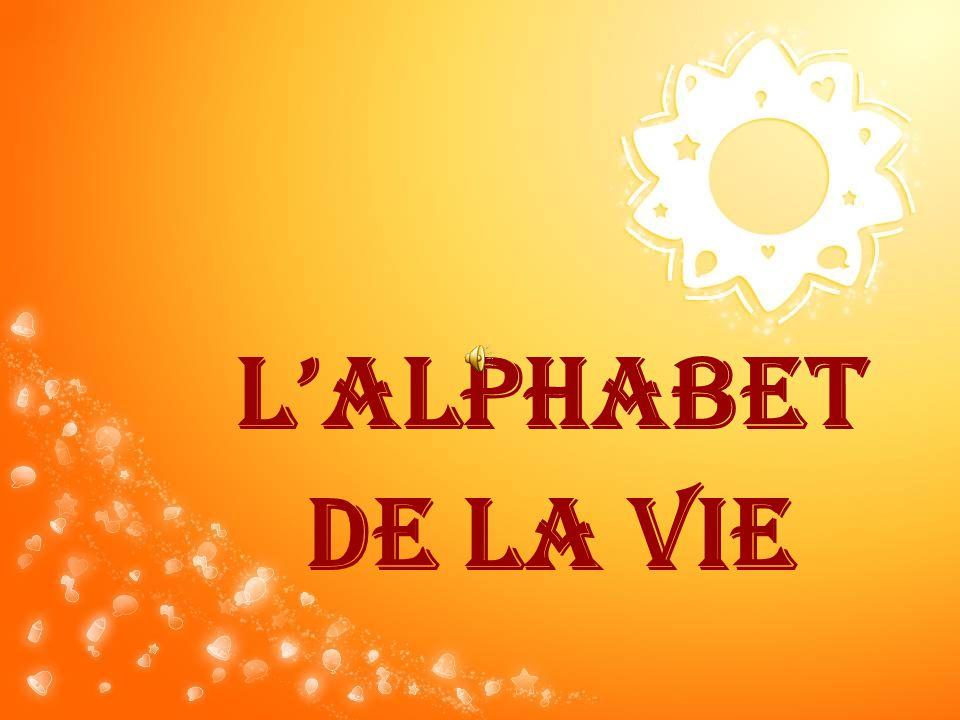 LALPHABET DE LA VIE