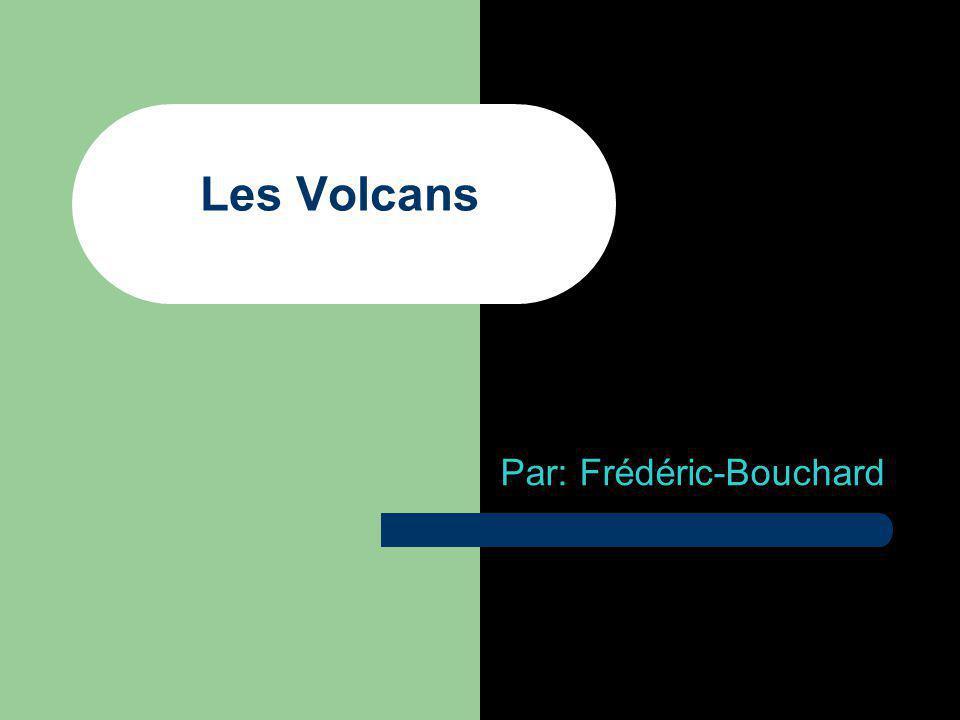 Les Volcans Par: Frédéric-Bouchard