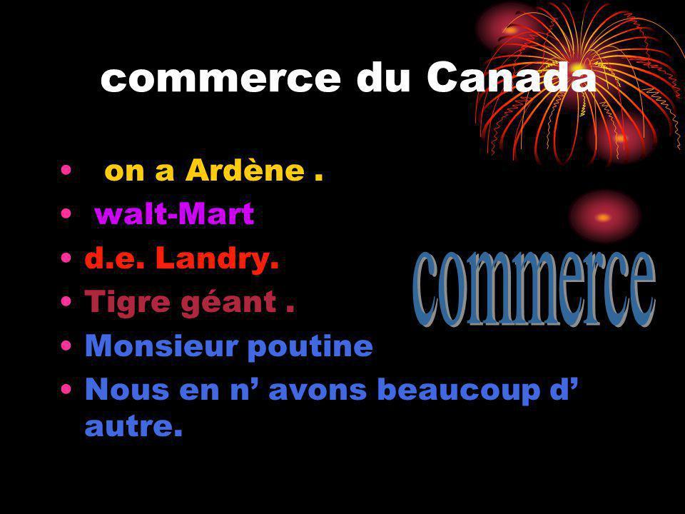 commerce du Canada on a Ardène.walt-Mart d.e. Landry.