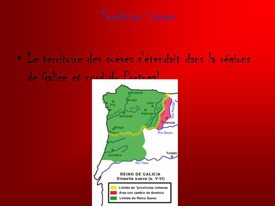 Territoire Suèves Le territoire des suèves s'étendait dans la régions de Galice et nord du Portugal