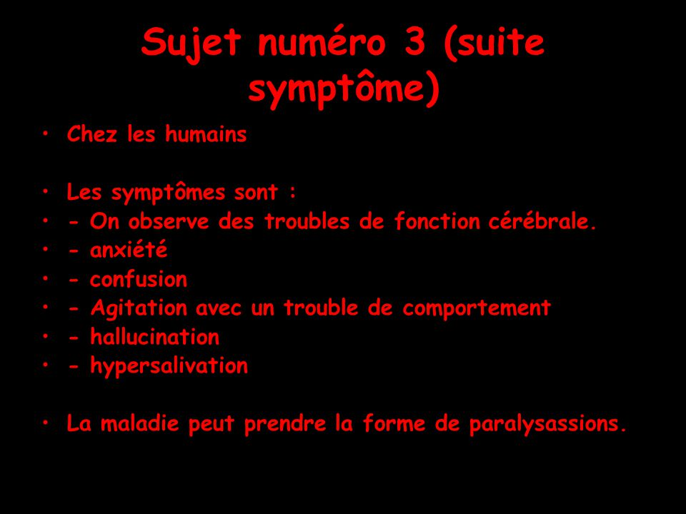 Hypothèse Vrais ou faux La rage est une maladie infectieuse incurable et mortelle causée par un virus qui sattaque au système nerveux des mammifères et des humains.