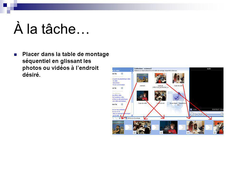 Modifier la vidéo Afficher les collections Il est possible de revenir à tous moments à ses collections Afficher les effets vidéo Il est possible dajouter des effets aux vidéos.