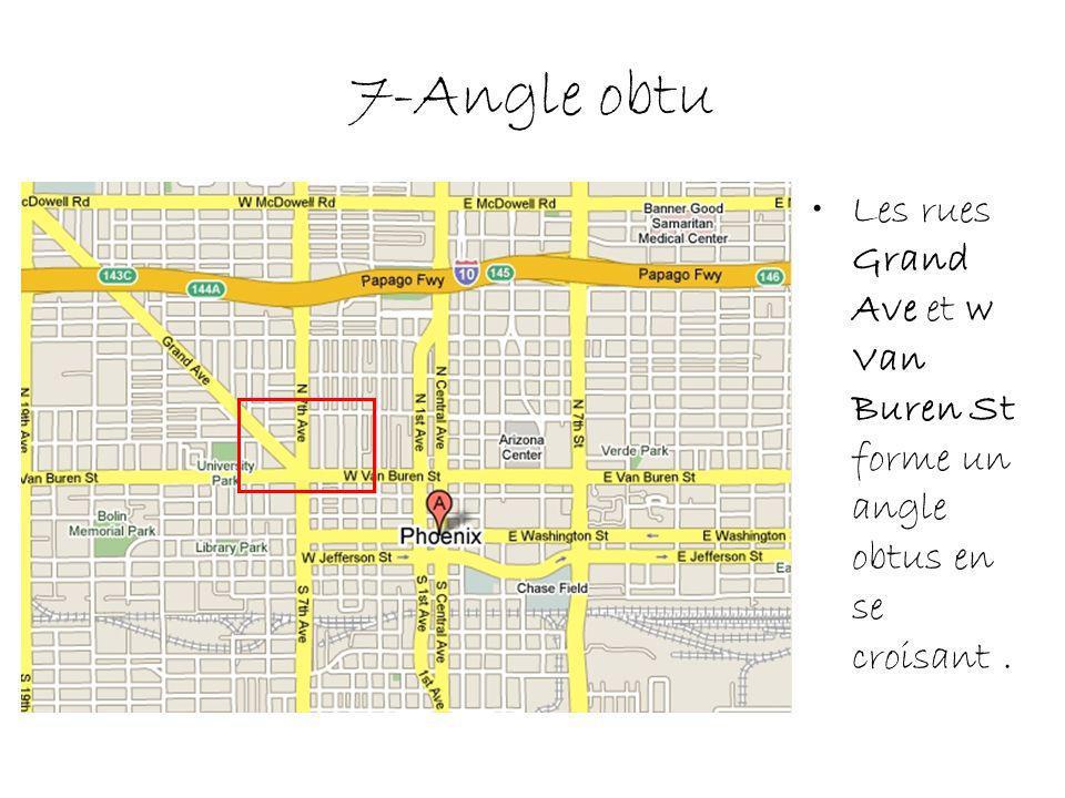 7-Angle obtu Les rues Grand Ave et w Van Buren St forme un angle obtus en se croisant.