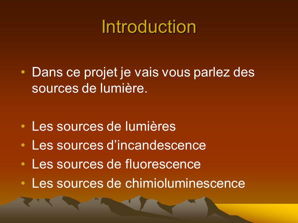Les sources de lumières Quest quune source de lumière.