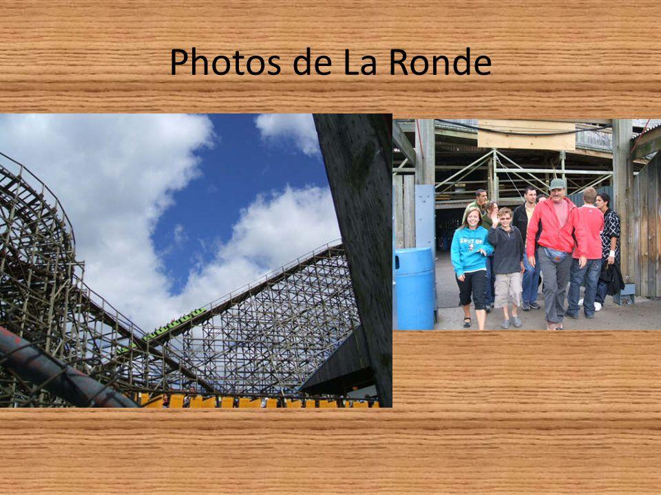 Photos de La Ronde
