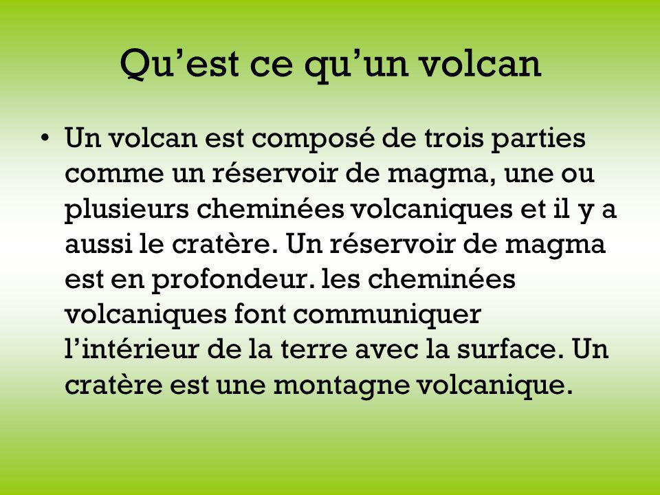 Quest ce quun volcan Un volcan est composé de trois parties comme un réservoir de magma, une ou plusieurs cheminées volcaniques et il y a aussi le cratère.