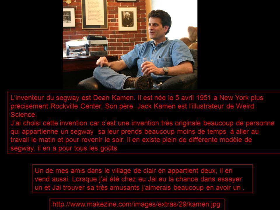Linventeur du segway est Dean Kamen.