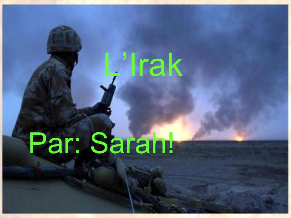LIrak Par: Sarah!