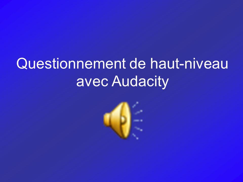 Questionnement de haut-niveau avec Audacity
