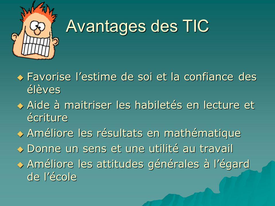 Les avantages et les désavantages Il est primordial pour les enseignant(e)s de réaliser les effets bénéfiques des TIC sur lapprentissage des élèves. I