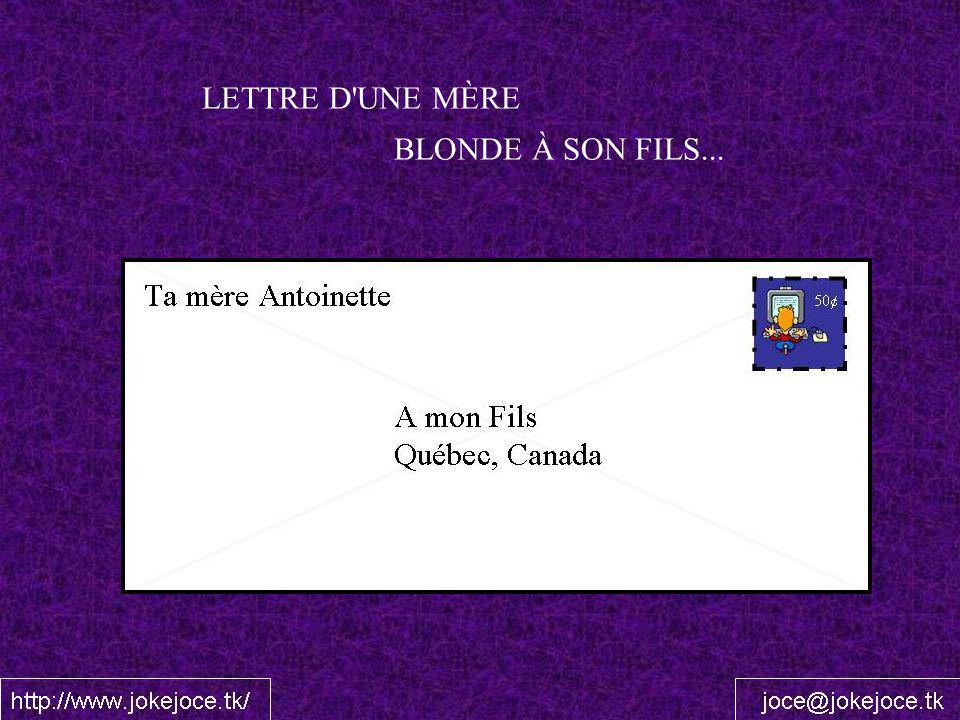 LETTRE D'UNE MÈRE BLONDE À SON FILS...