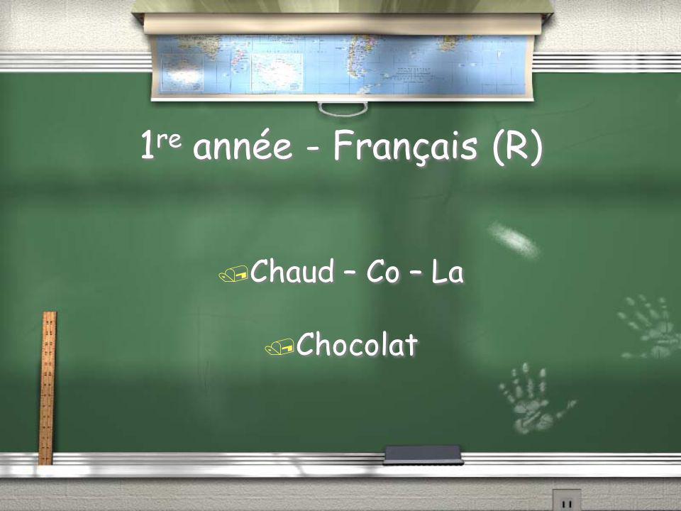 1 re année - Français / Mon premier est le contraire de froid.
