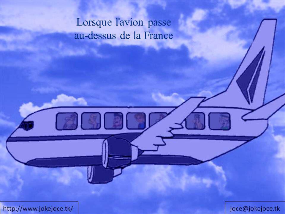 Lorsque l'avion passe au-dessus de la France