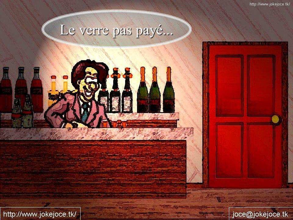 Le verre pas payé...