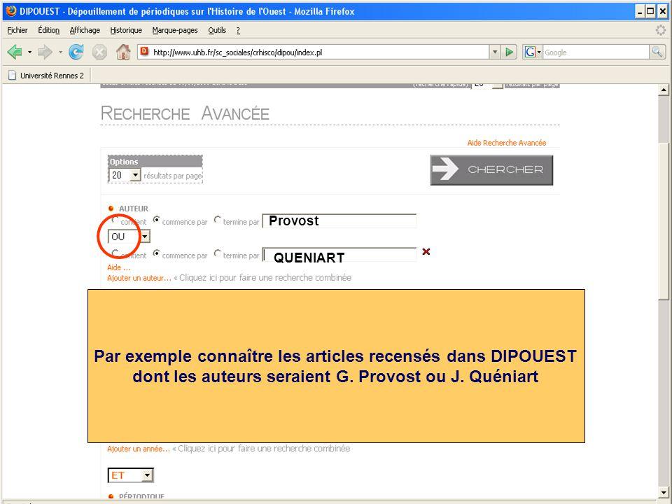 Provost QUENIART Par exemple connaître les articles recensés dans DIPOUEST dont les auteurs seraient G. Provost ou J. Quéniart