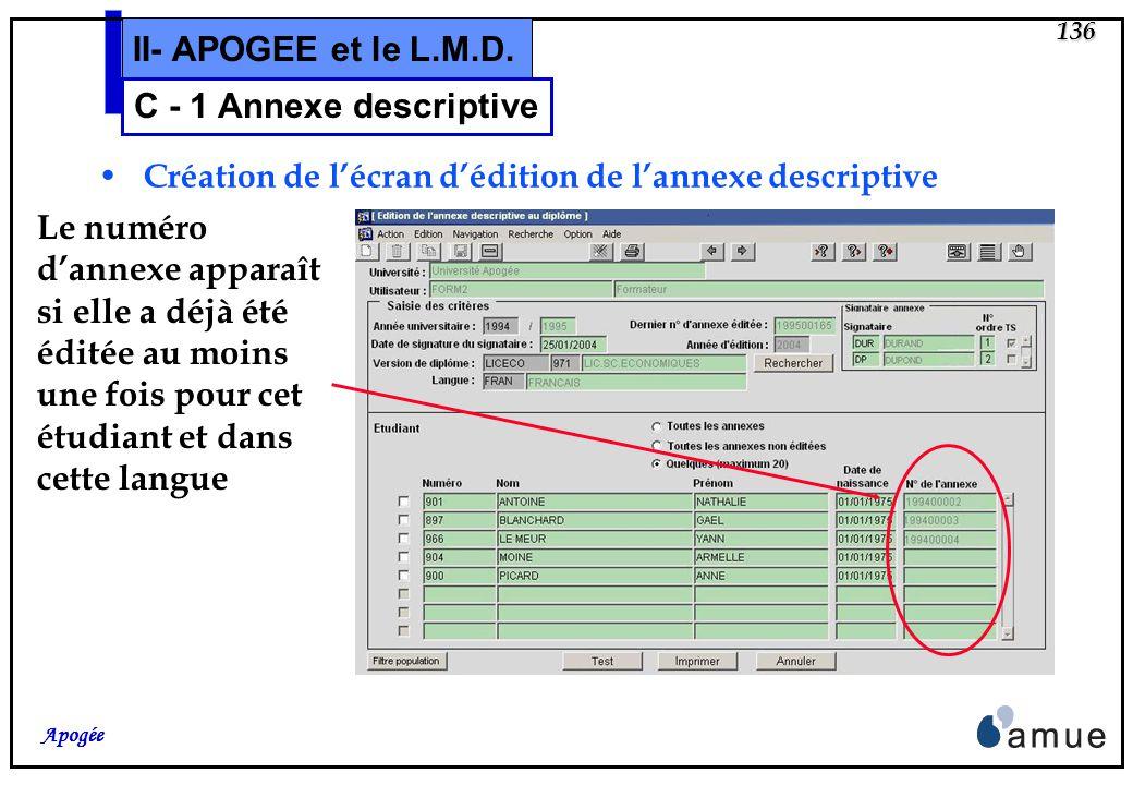 135 Apogée II- APOGEE et le L.M.D. Edition des annexes descriptives conditionnée par le contrôle de délivrance autorisée sur le diplôme indépendante d