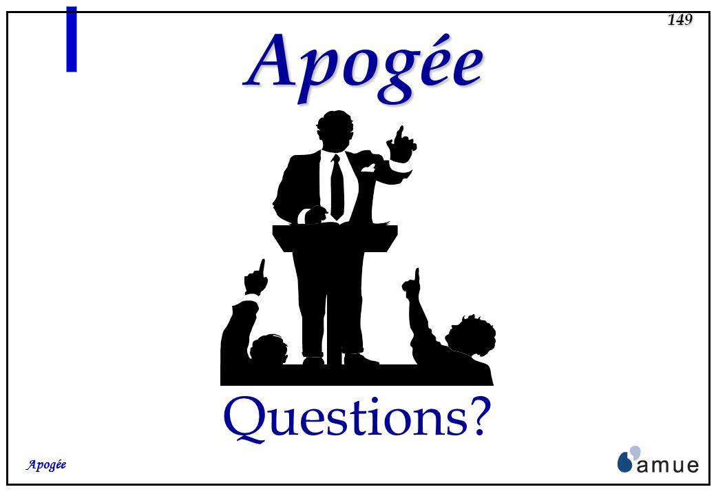 148 Apogée Apogée L.M.D. Apogée dispose de suffisamment de fonctionnalités et de souplesse (par son paramétrage et la modélisation) pour permettre de