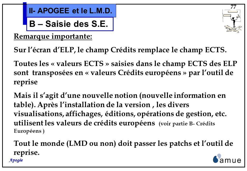 76 Apogée II- APOGEE et le L.M.D. B – Saisie des S.E. et les Éléments Pédagogiques.
