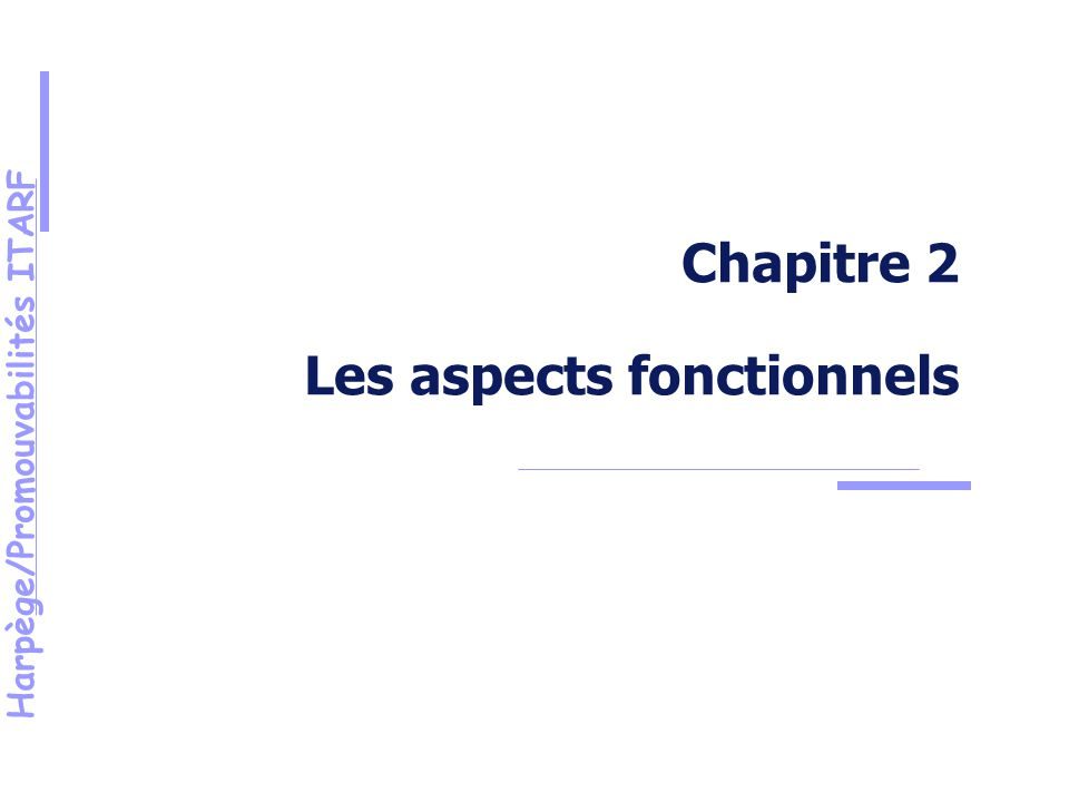 Harpège/Promouvabilités ITARF Chapitre 2 Les aspects fonctionnels