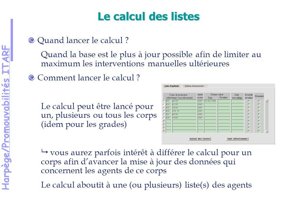 Harpège/Promouvabilités ITARF Quand lancer le calcul .
