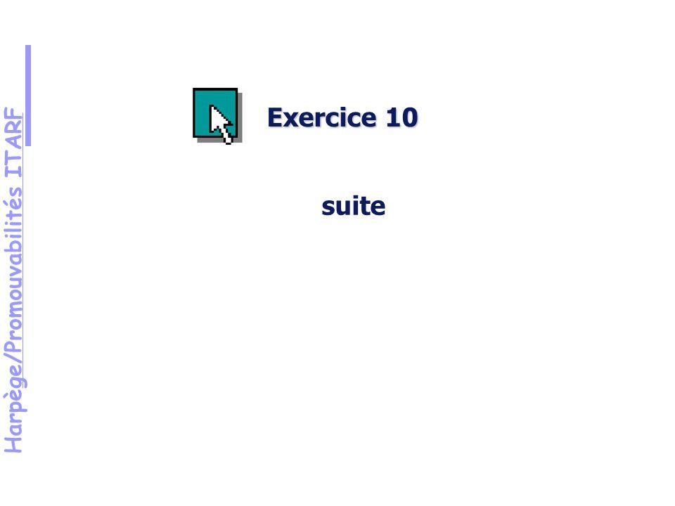 Harpège/Promouvabilités ITARF Exercice 10 suite