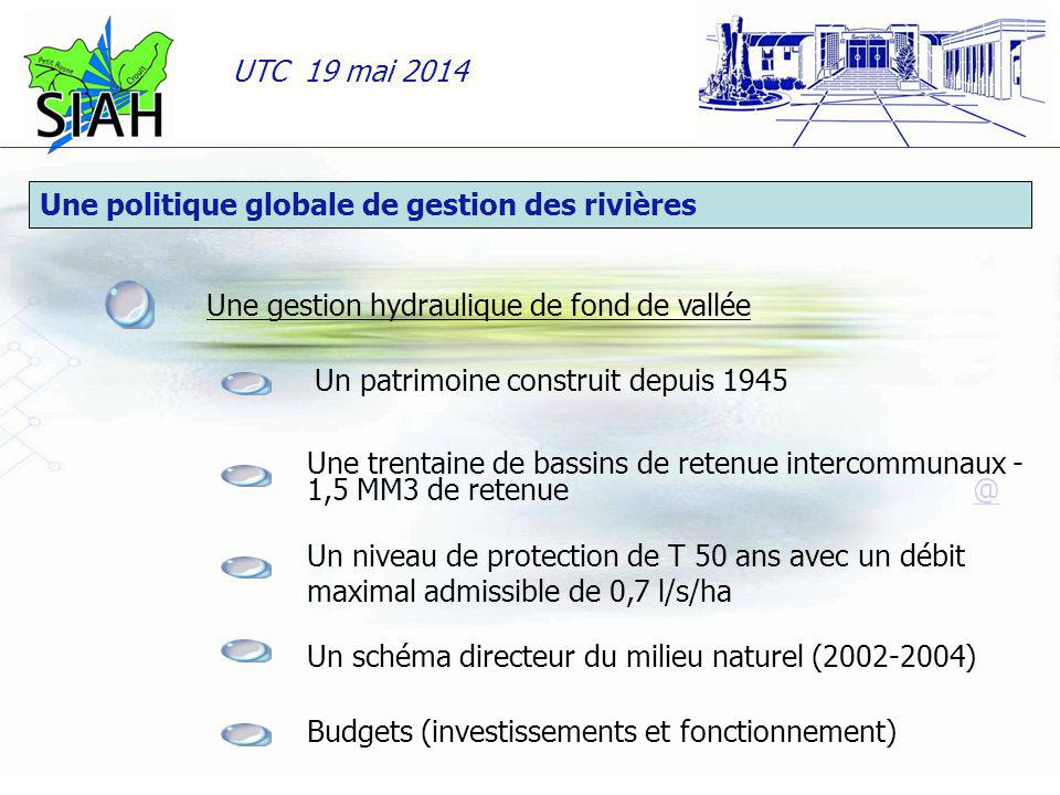 UTC 19 mai 2014 08/06/201405/03/085 Une trentaine de bassins de retenue intercommunaux - 1,5 MM3 de retenue @@ Un niveau de protection de T 50 ans ave