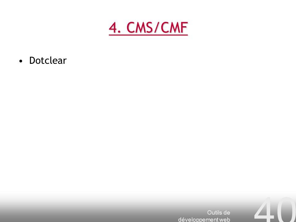 Outils de développement web 40 4. CMS/CMF Dotclear